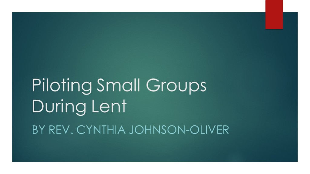 Piloting Small Groupa During Lent